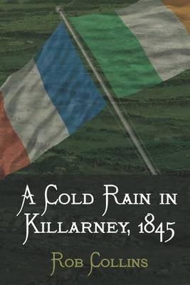 A Cold Rain in Killarney, 1845