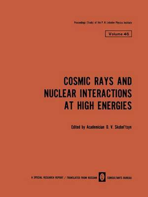 Cosmic Rays and Nuclear Interactions at High Energies