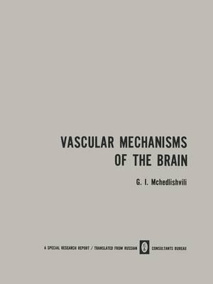 Vascular Mechanisms of the Brain / Ynk Cocy Ct X Mexan Mob Olambdaobno o Mo a / Funktsiya Sosudistykh Mekhanizmov Golovnogo Mozga