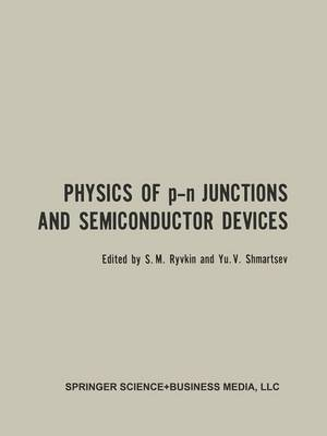 Physics of p-n Junctions and Semiconductor Devices