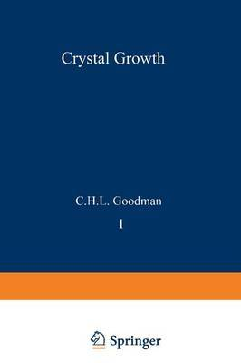 Crystal Growth: Theory and Techniques: volume 1