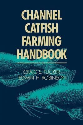 Channel Catfish Farming Handbook