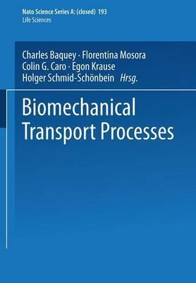 Biomechanical Transport Processes