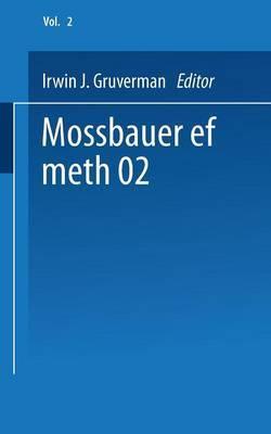 Mossbauer Effect Methodology: Proceedings of the Second Symposium on Mossbauer Effect Methodology New York City, January 25, 1966: Volume 2