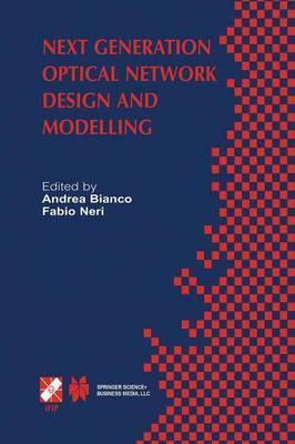 Next Generation Optical Network Design and Modelling: IFIP TC6 / WG6.10 Sixth Working Conference on Optical Network Design and Modelling (ONDM 2002) February 4-6, 2002, Torino, Italy