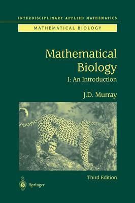 Mathematical Biology: I. an Introduction