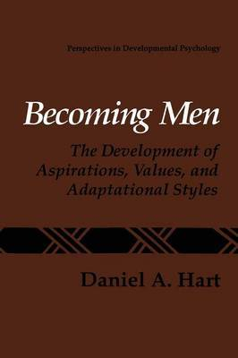 Becoming Men: The Development of Aspirations, Values, and Adaptational Styles