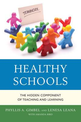 Healthy Schools: The Hidden Component of Teaching and Learning
