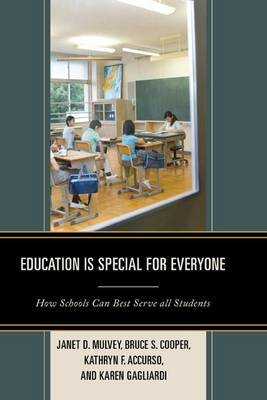 Education is Special for Everyone: How Schools Can Best Serve All Students