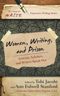 Women, Writing, and Prison: Activists, Scholars, and Writers Speak Out
