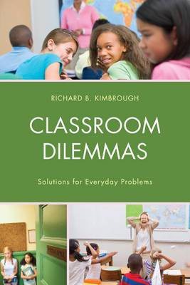 Classroom Dilemmas: Solutions for Everyday Problems