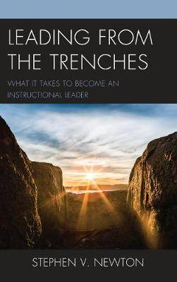 Leading from the Trenches: What It Takes to Become an Instructional Leader