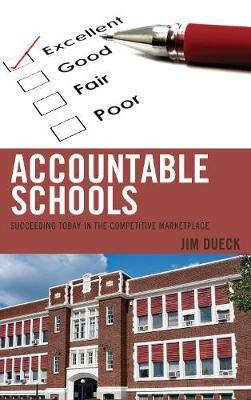 Accountable Schools: Succeeding Today in the Competitive Marketplace