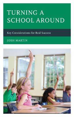 Turning a School Around: Key Considerations for Real Success