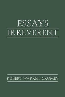 Essays Irreverent