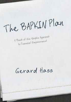 The Bapkin Plan: A Back-Of-The-Napkin Approach to Financial Empowerment