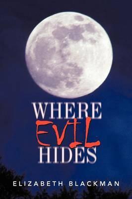 Where Evil Hides