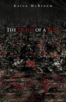 The Death of a Rose