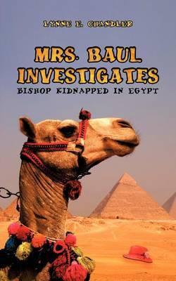 Mrs. Baul Investigates: Bishop Kidnapped in Egypt