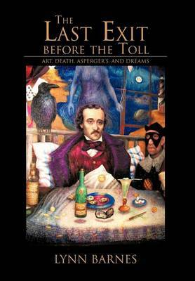 The Last Exit Before the Toll: Art, Death, Asperger's, and Dreams