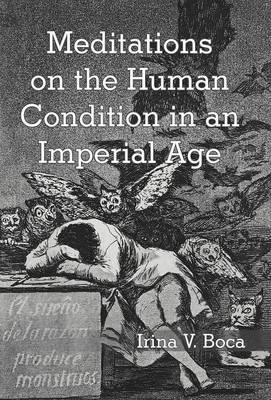 Meditations on the Human Condition in an Imperial Age