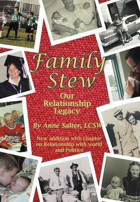 Family Stew: Our Relationship Legacy
