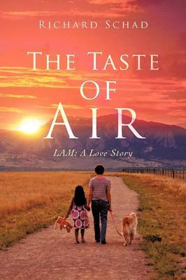 The Taste of Air: Lam: A Love Story