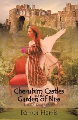 Cherubim Castles and the Garden of Bliss: The Elysium Scrolls