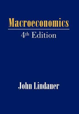 Macroeconomics: 4th Edition