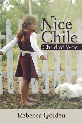 Nice Chile: Child of Woe