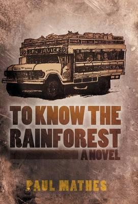 To Know the Rainforest
