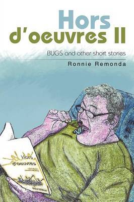 Hors D'Oeuvres II: Bugs and Other Short Stories