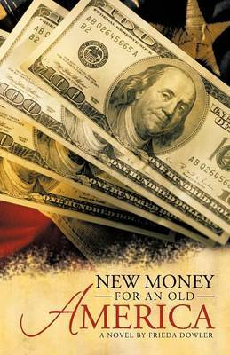 New Money for an Old America