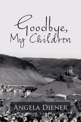 Goodbye, My Children