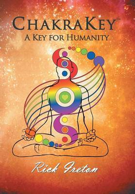 Chakrakey: A Key for Humanity