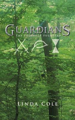 Guardians: The Prophecy Fulfilled