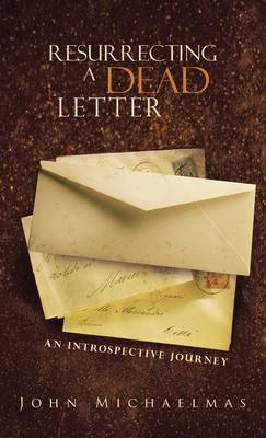 Resurrecting a Dead Letter: An Introspective Journey