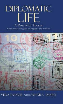 Diplomatic Life: A Rose with Thorns