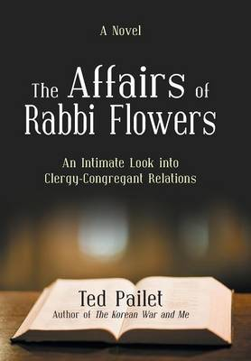 The Affairs of Rabbi Flowers: An Intimate Look Into Clergy-Congregant Relations