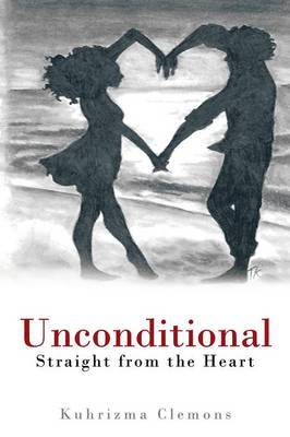 Unconditional: Straight from the Heart