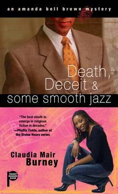 Death, Deceit & Some Smooth Jazz: An Amanda Bell Brown Mystery