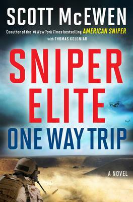 Sniper Elite: One Way Trip: A Novel