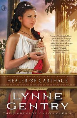 Healer of Carthage: A Nove