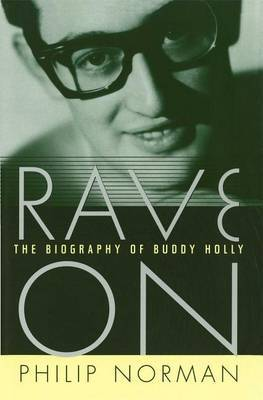 Rave on: The Biography of Buddy Holly
