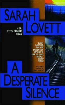 A Desperate Silence: A Dr. Sylvia Strange Novel