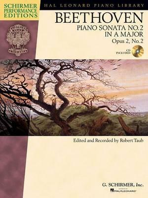 Ludwig van Beethoven: Piano Sonata No.2 in A Op.2 No.2 (Schirmer Performance Edition)