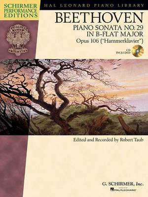 Ludwig Van Beethoven: Piano Sonata No.29 In B Flat Op.106 'Hammerklavier' (Schirmer Performance Edition)