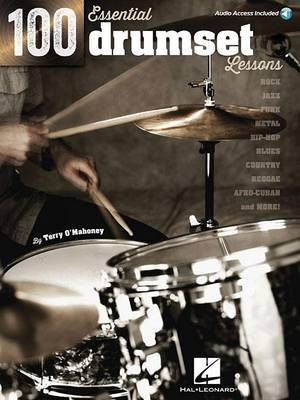 100 Essential Drumset Lessons (Book/Online Audio)