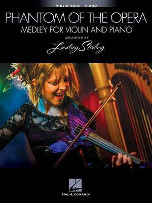 Lindsey Stirling: The Phantom Of The Opera Medley For Violin & Piano