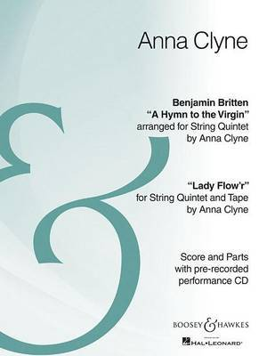 Hymn to the Virgin/Lady Flow'R: String Quartet Archive Edition